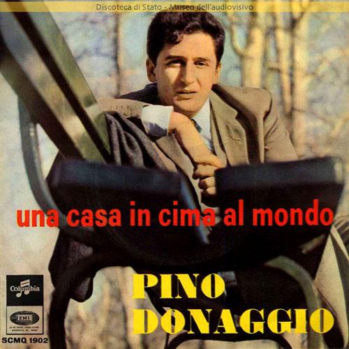 Pino donaggio una casa in cima al mondo a 1966 for Casa in cima al garage